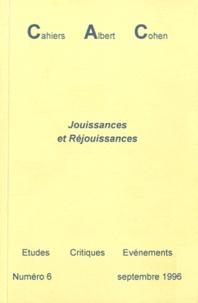 Philippe Zard - Cahiers Albert Cohen N° 6, Septembre 1996 : Jouissances et Réjouissances.