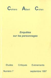 Philippe Zard - Cahiers Albert Cohen N° 7, septembre 1997 : Enquêtes sur les personnages.