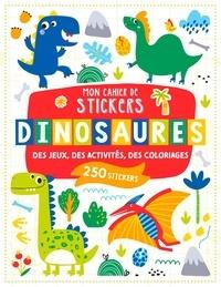 Atelier Cloro - Mon cahier de stickers dinosaures - Des jeux, des activités, des coloriages. Avec 250 stickers.