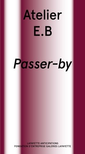 Atelier E.B - Atelier E.B - Passer-By.