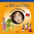 Atelier Philippe Harchy et Wilhelm Grimm - Le Bal des Elfes. 1 CD audio