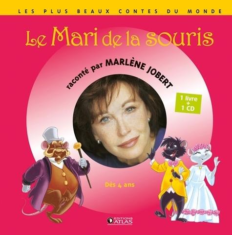 Atelier Philippe Harchy - Le Mari de la souris. 1 CD audio