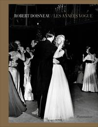 Atelier Robert Doisneau - Robert Doisneau - Les années Vogue.