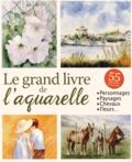 Atelier TF - Le grand livre de l'aquarelle.