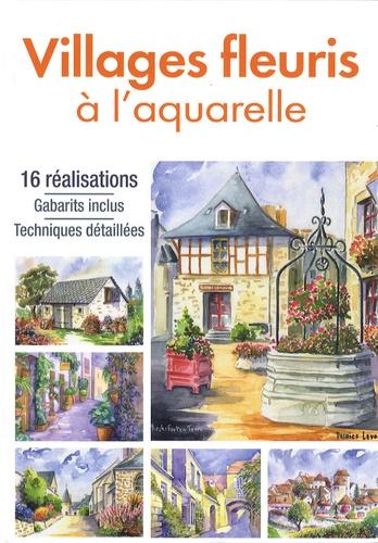 Atelier TF - Villages fleuris à l'aquarelle.