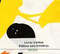 Atelier Vis-à-Vis - Livres d'artiste - Edition sans frontière.