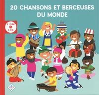 Atelier VUDO - 20 chansons et berceuses du monde - Un voyage en musique avec 20 artistes pour s'éveiller aux langues et aux cultures du monde. 1 CD audio