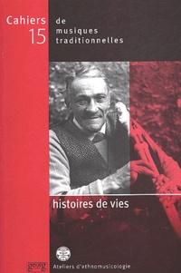 Cahiers de musiques traditionnelles N° 15 : Histoires de vies.pdf