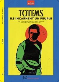 Accentsonline.fr Totems - Ils incarnent un peuple Image