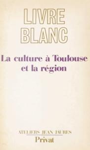Ateliers Jean Jaurès d'initiat - La culture à Toulouse et la région - Cahier de doléances régionales.