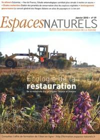 Thierry Dutoit et Michelle Sabatier - Espaces naturels N° 29, Janvier 2010 : Ecologie de la restauration - De la recherche aux pratiques : enjeux et réalités.