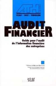 AUDIT FINANCIER. Guide pour l'audit de l'information financière des entreprises -  Ath |