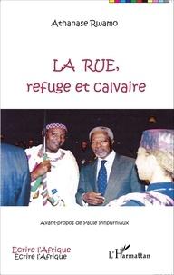 Athanase Rwamo - La rue, refuge et calvaire.