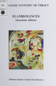Athanase Vantchev de Thracy et Marc Galan - Flamboyances Éd. Institut culturel de Solenzara.