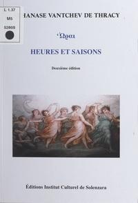 Athanase Vantchev de Thracy et Pierre Contal - Heures et saisons.