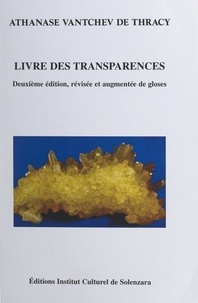 Athanase Vantchev de Thracy et Marc Galan - Livre des transparences.