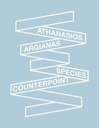 Athanasios Argianas et Quinn Latimer - Species Counterpoint.