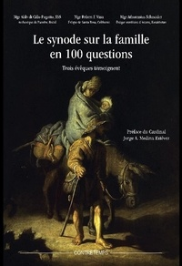 Athanasius Schneider et Robert E Vasa - Le synode sur la famille en 100 questions - Trois évêques témoignent.