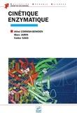 Athel Cornish-Bowden et Marc Jamin - Cinétique enzymatique.