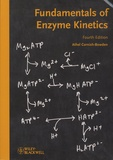 Athel Cornish-Bowden - Fundamentals of Enzyme Kinetics.
