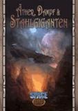 Äther, Dampf & Stahlgiganten - Eine Abenteuersammlung für Space: 1889.