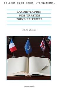 Athina Chanaki - L'adaptation des traités dans le temps.