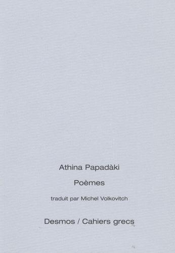 Athina Papadàki - Poèmes - Edition bilingue français-grec.