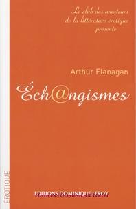 Athur Flanagan - Éch@ngismes.