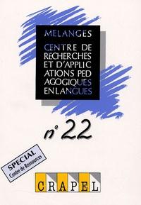 Marie-José Gremmo et Philip Riley - Mélanges N° 22 : Spécial Centres de Ressources.