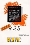 Flavia Vieira et Louis Porcher - Mélanges N° 25 : Une didactique des langues pour demain - En hommage au Professeur Henri Holec.