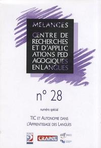 Jeanne-Marie Debaisieux et Alex Boulton - Mélanges N° 28 : TIC et autonomie dans l'apprentissage des langues.