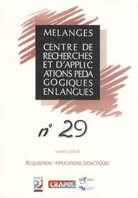 Hervé Adami et Virginie André - Mélanges N° 29 : Acquisition : implications didactiques.