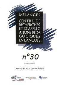 Virginie André - Mélanges N° 30 : Langues et relations de service.