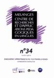 Emmanuelle Carette - Mélanges N° 34 : Enseignement, apprentissage du FLE/FLS à travers le monde : un paradigme en construction.
