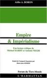Atilio-A Boron - Empire et impérialisme - Une lecture critique de Michael Hardt et Antonio Negri.