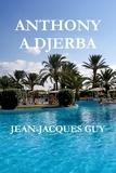 Jean-Jacques Guy - Anthony a Djerba.