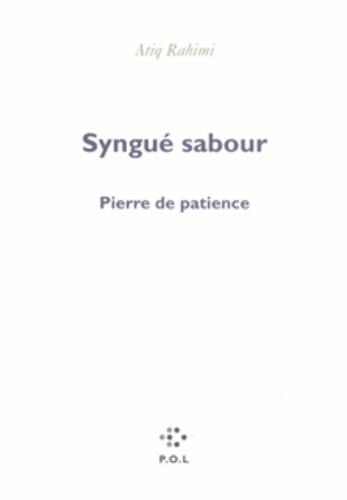 Syngué Sabour. Pierre De Patience