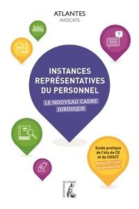 Instances représentatives du personnel - Le nouveau cadre juridique.pdf