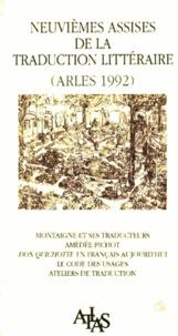 Atlas - Actes des 9e Assises de la traduction littéraire, Arles 1992 - Montaigne et ses traducteurs, Amédée Pichot....