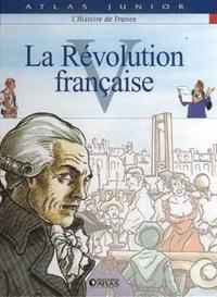 Atlas - Histoire de France - Tome 5, La Révolution française.