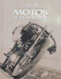 Atlas - L'atlas des motos de collection (1900-1940).