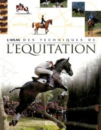 Atlas - L'atlas des techniques de l'équitation.