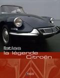 Atlas - La légende Citroën.