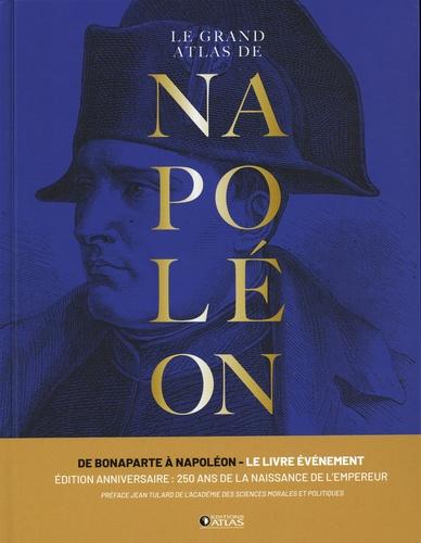 Le Grand Atlas de Napoléon édition anniversaire 250 ans 2e édition