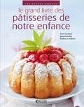Atlas - Le grand livre des pâtisseries de notre enfance.