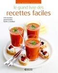 Atlas - Le grand livre des recettes faciles.