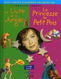 Atlas et Rudyard Kipling - Le livre de la jungle, la princesse au petit pois - Racontés par Marlène Jobert. 1 CD audio
