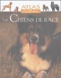 Atlas - Les chiens de race.