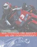 Atlas - Les motos de sport et de compétition.