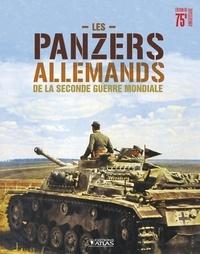 Atlas - Les panzers allemands de la seconde guerre mondiale.